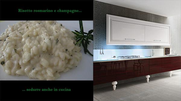 "Seducing in the kitchen: risotto with rosemary and Prosecco sparkling wine, a ""glamour""  recipe for the ""art deco"" Charme kitchen"